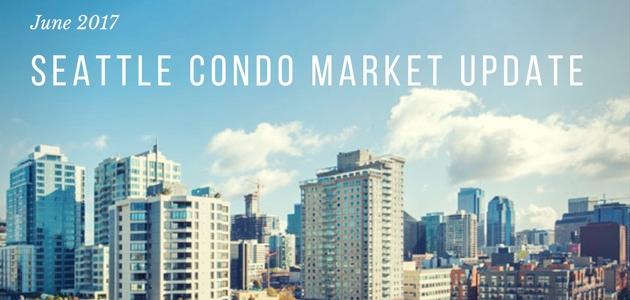 June 2017 Seattle Condo Update