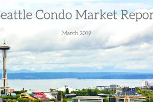 March 2019 Seattle Condo Market Report