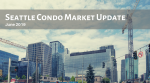 Seattle Condo Market Report – June 2019