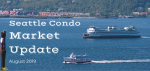 August 2019 Seattle Condo Market Update