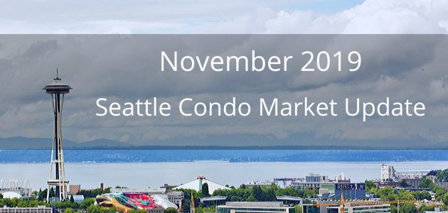 November 2019 Seattle Condo Market Update