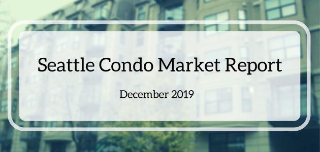 December 2019 Seattle Condo Market Report