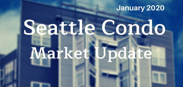 January 2020 Seattle Condo Market Update