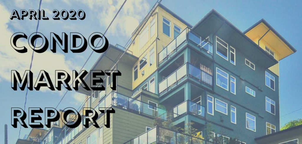 Seattle Condo Market Update April 2020