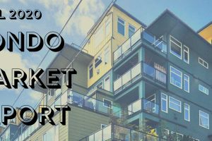 April 2020 Seattle Condo Market Report