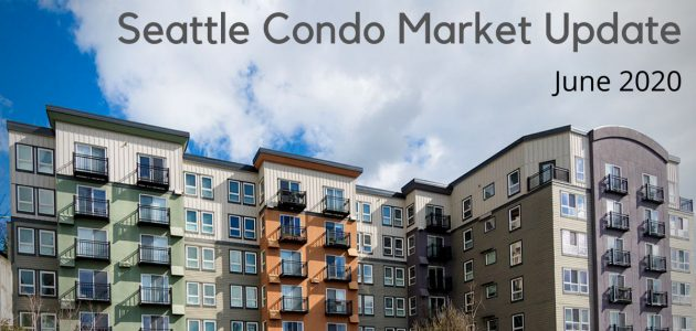 Seattle Condo June 2020 Market Update